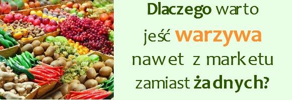 warzywa z marketu